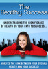 The Healthy Success