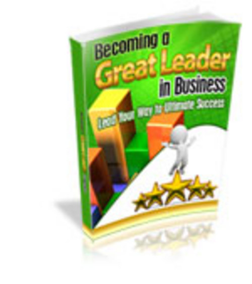 Product picture Becoming a Great Leader in Business