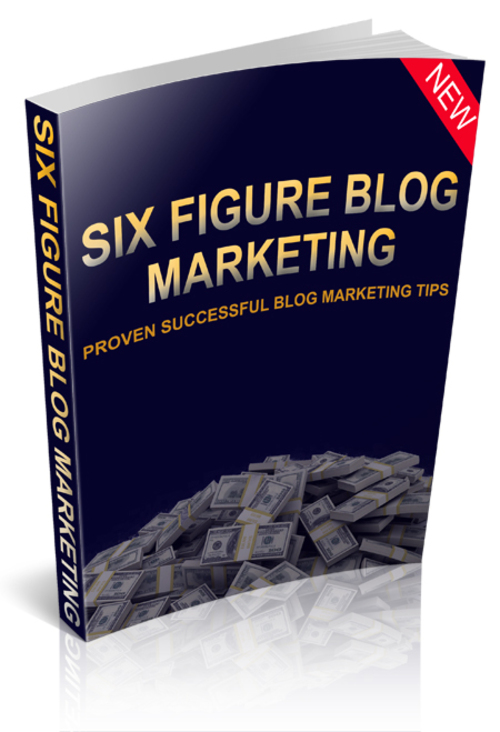 Product picture Six Figure Blog Marketing