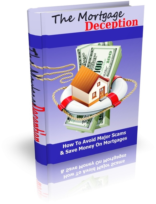 Product picture The Mortgage Deception