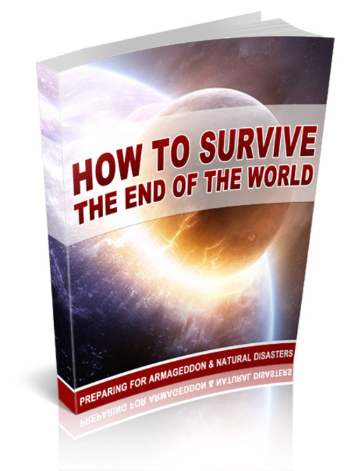 Product picture How To Survive The End Of The World